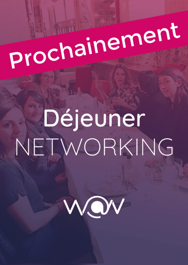 Déjeuner networking- Vendredi 3 avril 2020